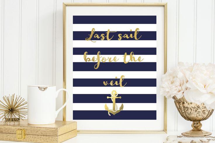 Last Sail Before the Veil | Gold Nautical Bachelorette Sign