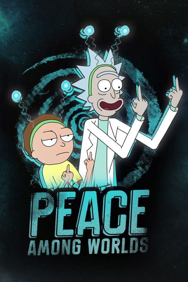 35 Wallpapers Rick Morty Pc And Smartphones In 2020 Rick And Morty Poster Rick I Morty Rick And Morty