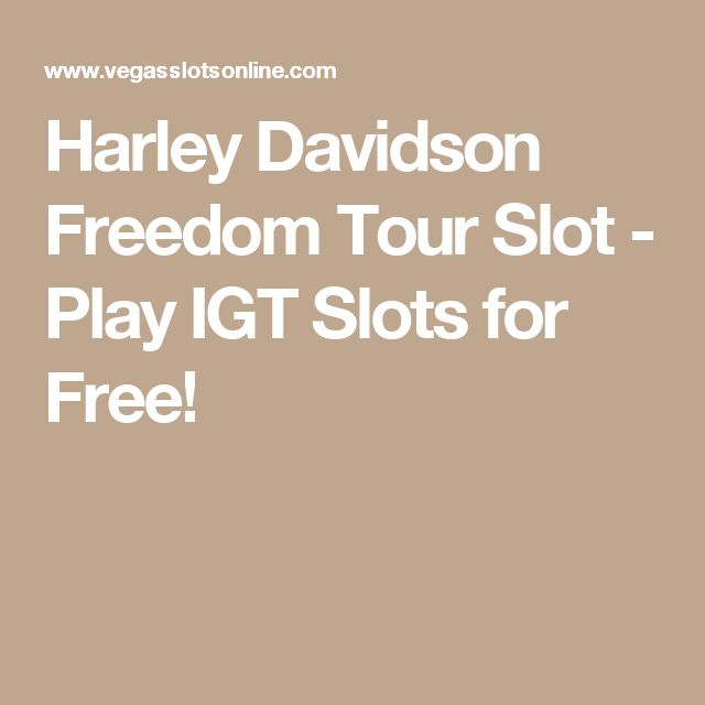 Harley Davidson Freedom Tour Slot - Play IGT Slots for Free!