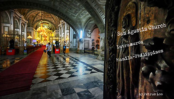 San Agustin Church, Gereja Tertua di Filipina