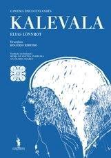 Kalevala; tradução por Merja de Mattos-Parreira e Ana Isabel Soares, ilustração de Rogério Ribeiro, editado por Dom Quixote