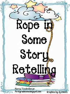 First Grade Wow: Retelling Rope