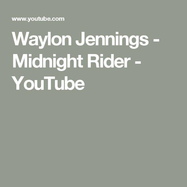 Waylon Jennings - Midnight Rider - YouTube