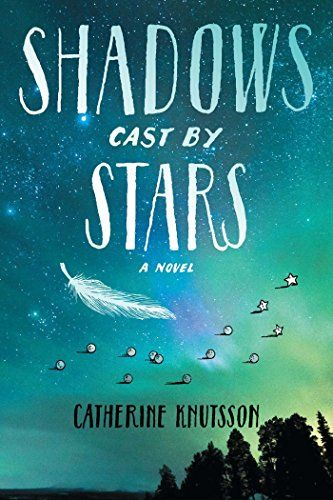 Shadows Cast by Stars by Catherine Knutsson  Incorporating the traditions of the First Peoples as well as the more familiar stories of Greek mythology and Arthurian legend, Shadows Cast by Stars is a haunting, beautifully written story that breathes new life into ancient customs.