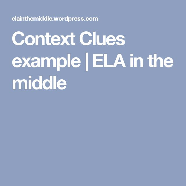 Context Clues example | ELA in the middle
