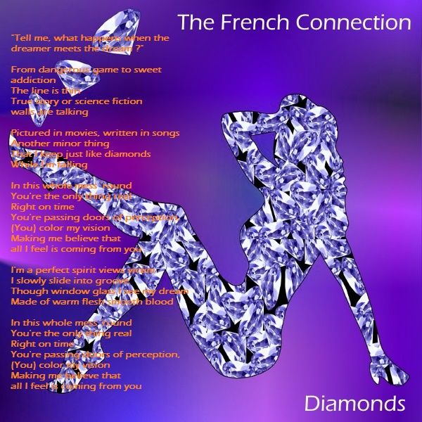 """Hello ! This is The French Connection . Watch """"Diamonds"""" video extract at https://youtu.be/9EL2oegyna4?t=2m34s Keep in Touch ."""