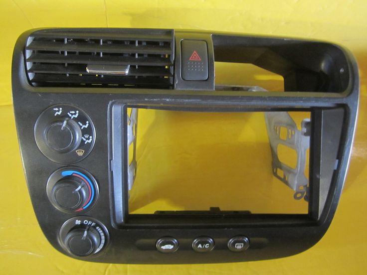 2001 2002 2003 2004 2005 HONDA CIVIC CLIMATE CONTROL RADIO FACE PLATE BEZEL OEM