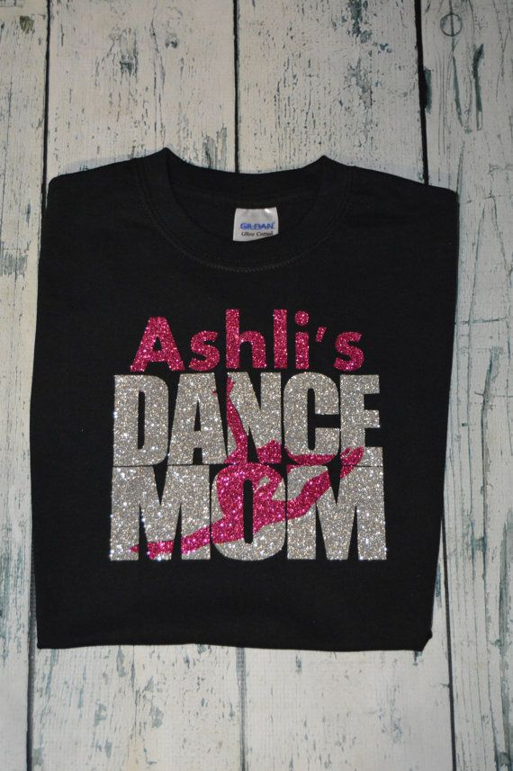 This is a perfect shirt for the dance mom personalized with your childs name. Design is professionally heat pressed and is machine washable and