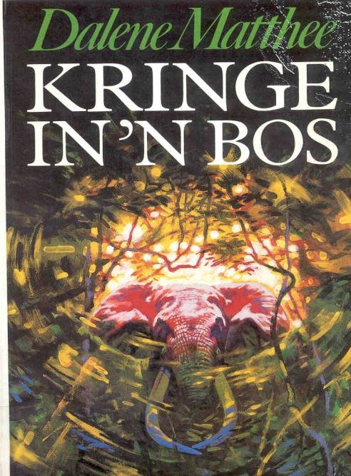 Kringe in 'n bos (Circles in a Forest) by Dalene Matthee. Best book written in Afrikaans. #books