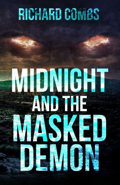 Midnight and the Masked Demon by Richard Combs