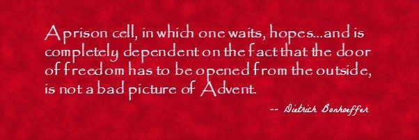 What Advent truly is....empty hands. Bonhoeffer