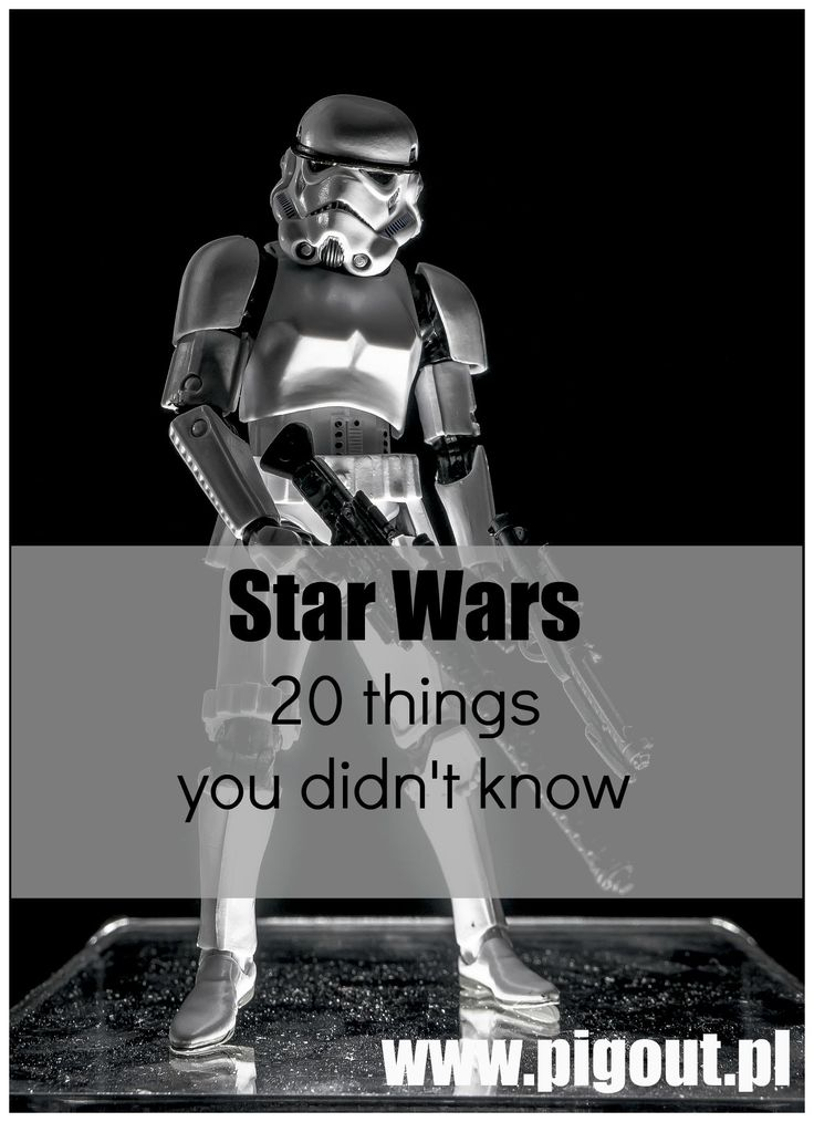 20 things that you never heard about Star Wars