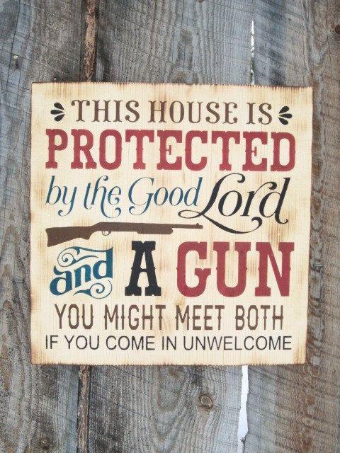 Rustic Home Decor Gun Sign Rustic Gun Sign Good Lord and A Gun 2nd Amendment…