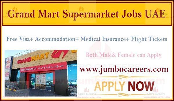 Grand Mart Supermarket Uae Job Vacancies 2019 With Free Visa In