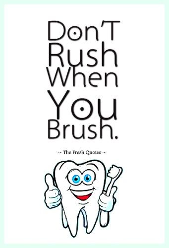 Dentist Oral Care Slogans And Quotes Dentist Quotes Dental Quotes Funny Dentist Quote