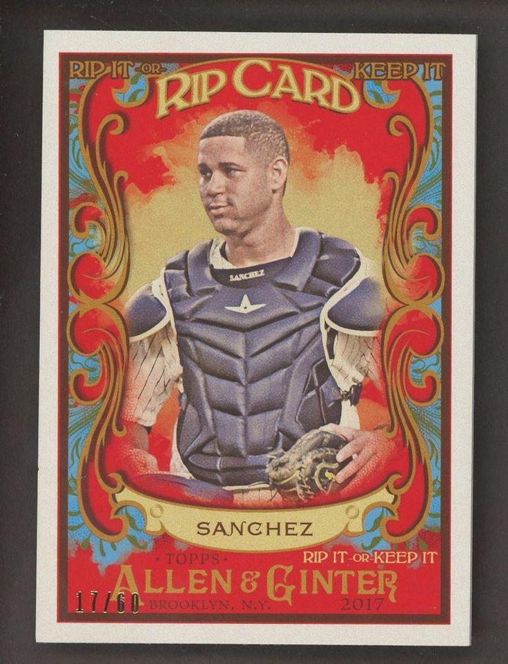 2017 Topps Allen & Ginter Rip Card Gary Sanchez Yankees