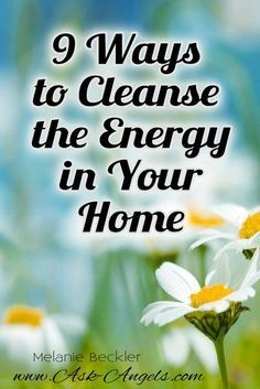 Learn 9 Simple DIY Ways to Cleanse the Energy in Your Home! >>   #energy #clearing #spirituality