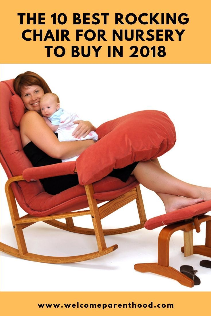 The 10 Best Rocking Chair For Nursery In 2020 Nursery Chair Rocking Chair Baby Nursing Chair