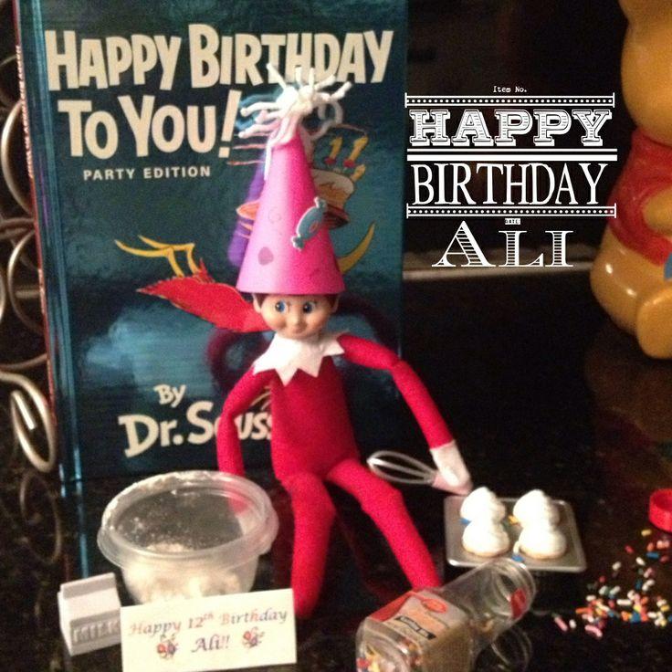 34 Best Birthday Elf On The Shelf Images On Pinterest