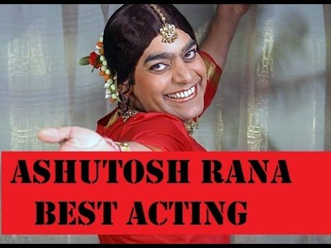 Ashutosh Rana All Time  Best Acting#आशुतोष  राणा बेस्ट एक्टिंग आल टाइम्स  #