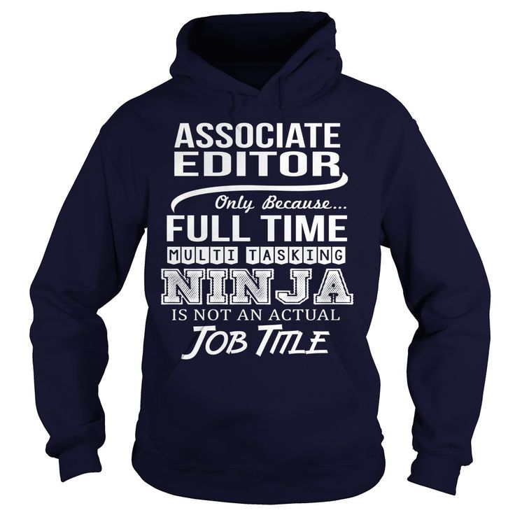 Awesome Tee For Associate Editor TShirts Hoodies Get It Now