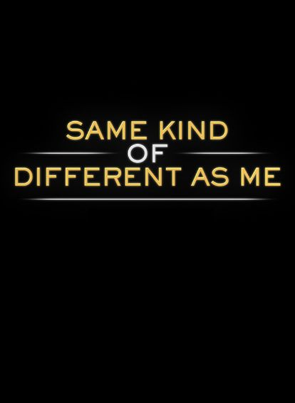 Watch Same Kind of Different as Me Full Movie Online