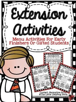 3 Wonderful Extension MENU/ Choice Board Activities for Gifted or Early Finishers! These are GREAT extensions for students who complete work early or need the extra boost in Extension activities! Students would keep their activities in a folder and when they completed their classwork they were allowed to work on this quietly.
