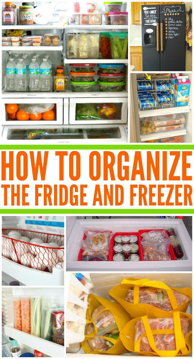 get your fridge and freezer organized.