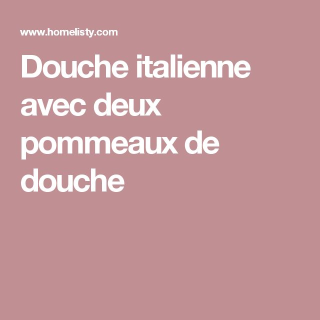 les 25 meilleures id es de la cat gorie deux pommeaux de douche sur pinterest double douche. Black Bedroom Furniture Sets. Home Design Ideas
