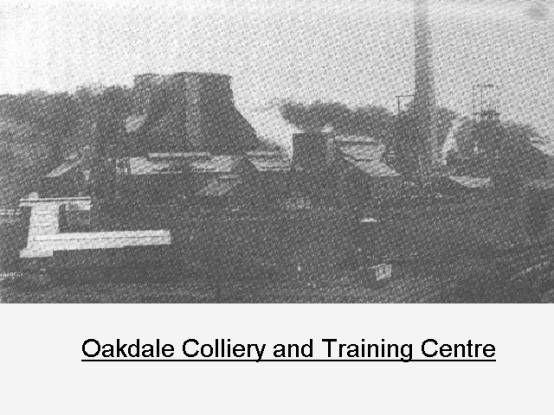 Oakdale Colliery