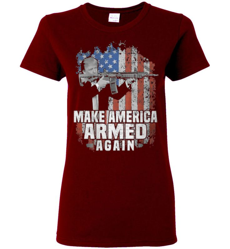 Ladies Short-SleeveMake America Armed Again- Tshirt online for Women's - Independence Day 2nd Amendment T-shirt Online