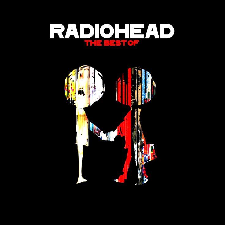 radiohead  u0026 39 the best of radiohead u0026 39