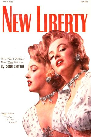 1953 March edition: New Liberty (Canadian) magazine cover of Marilyn Monroe  .... #marilynmonroe #normajeane #vintagemagazine #pinup #iconic #raremagazine #magazinecover #hollywoodactress #1950s