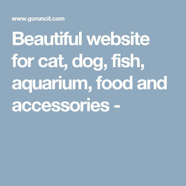 Beautiful website for cat, dog, fish, aquarium, food and accessories -