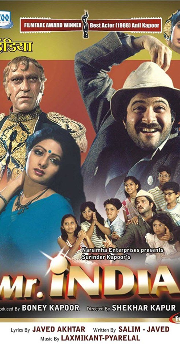 Mr. India Directed by Shekhar Kapur. With Anil Kapoor, Sridevi, Amrish Puri, Satish Kaushik. A poor but big-hearted man takes orphans into his home. After discovering his scientist father's invisibility device, he rises to the occasion and fights to save his children and all of India from the clutches of a megalomaniac.