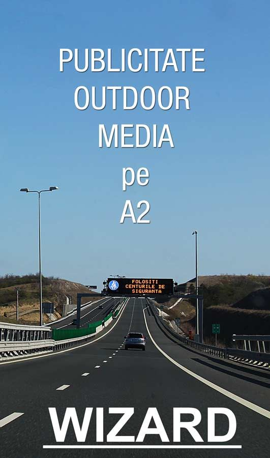 Panouri publicitare pe Autostrada Soarelui A2