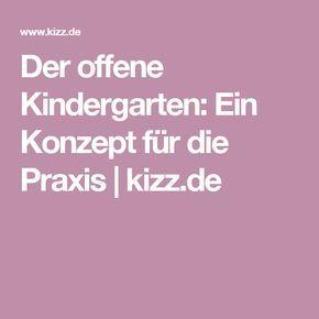 Der offene Kindergarten: Ein Konzept für die Praxis | kizz.de