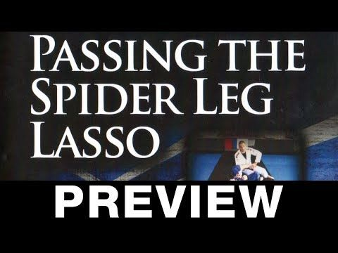 Passing the Spider Leg Lasso Travis Stevens Available at Budovideos.com