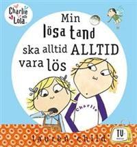 http://www.adlibris.com/se/product.aspx?isbn=912966585X | Titel: Min lösa tand ska alltid ALLTID vara lös - Författare: Lauren Child - ISBN: 912966585X - Pris: 93 kr