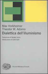 Foto Cover di Dialettica dell'illuminismo, Libro di Max Horkheimer,Theodor W. Adorno, edito da Einaudi