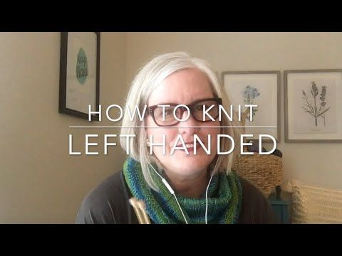 Ways To Knit Left Handed - Wikihow