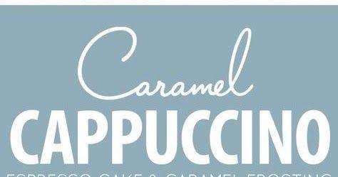 Caramel Cappuccino Cake Caramel Cappuccino Cake