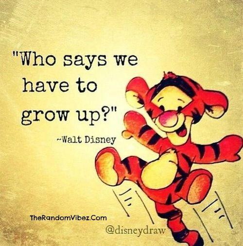 Walt Disney Grow Up Quotes Images