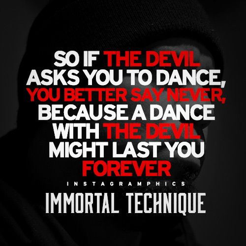 A Dance With The Devil Immortal Technique Quote Graphic