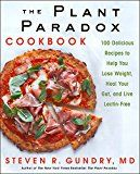 The Plant Paradox Cookbook: 100 Delicious Recipes to Help You Lose Weight Heal Your Gut and Live Lectin-Free by Steven R. Gundry (Author) #Kindle US #NewRelease #Cookbooks #Food #Wine #eBook #ad