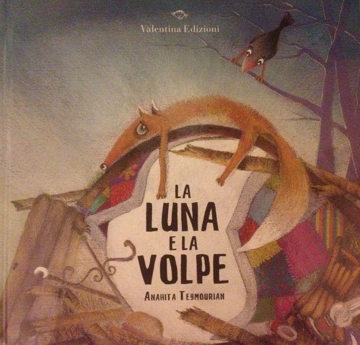 La Luna e la Volpe ~ KeVitaFarelamamma | Che vita fare la mamma tra emozioni, letture e lavoretti per bambini