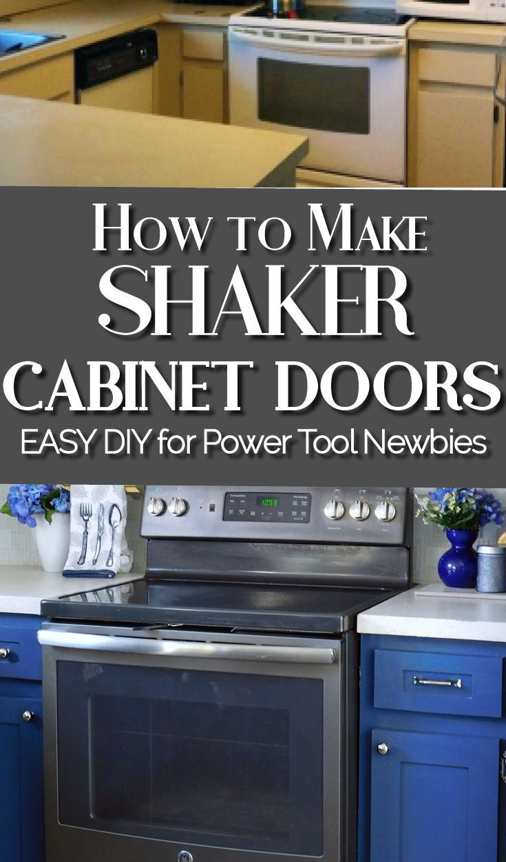 Make Shaker Kitchen Cabinet Doors On A Budget Shaker Style Kitchen Cabinets Kitchen Cabinet Styles Shaker Style Kitchens