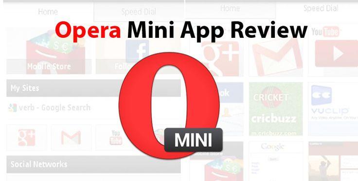 Opera Mini Mobile Web Browser App Review