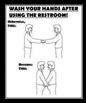 Wash Your Hands After Using The Restroom Otherwise Haha Funny Funny Quotes Funny Pictures