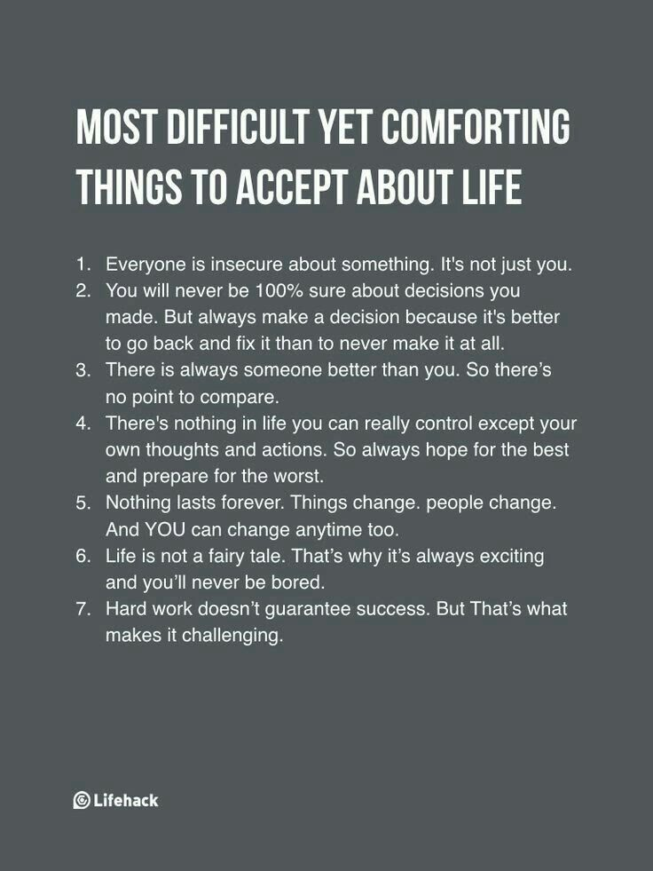 Most difficult yet comforting things to accept about life